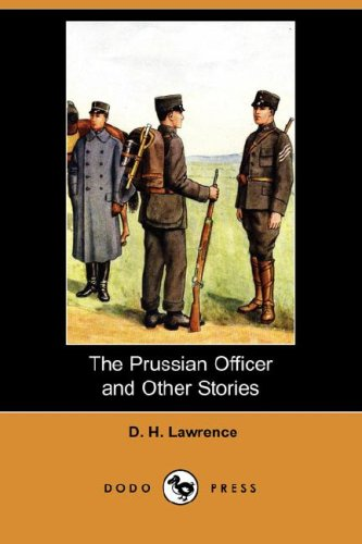 9781406570625: The Prussian Officer and Other Stories (Dodo Press)