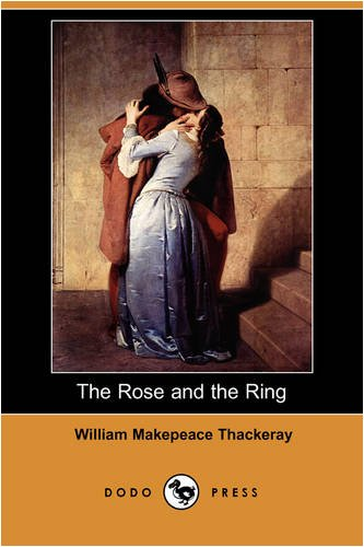 9781406570670: The Rose and the Ring (Dodo Press)