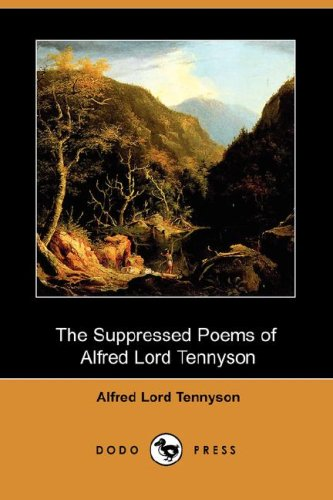 9781406570830: The Suppressed Poems of Alfred, Lord Tennyson