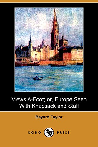 9781406570915: Views A-Foot; Or, Europe Seen with Knapsack and Staff (Dodo Press)