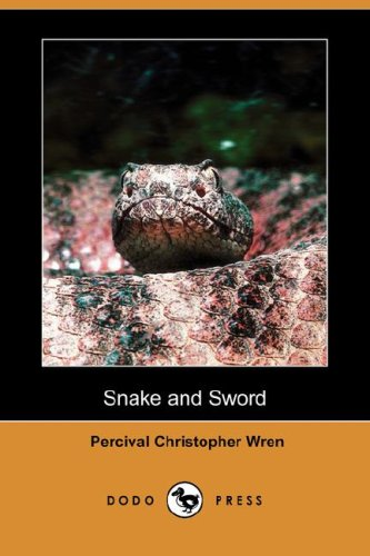 9781406571080: Snake and Sword (Dodo Press)
