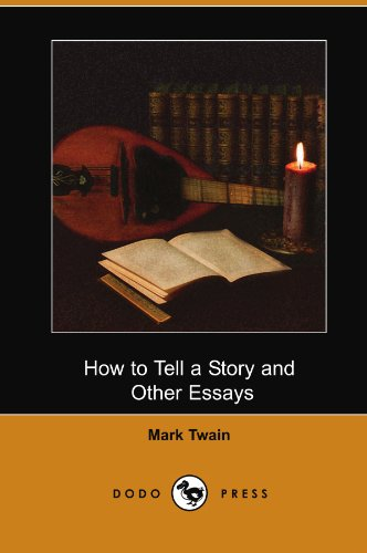 9781406571257: How to Tell a Story and Other Essays