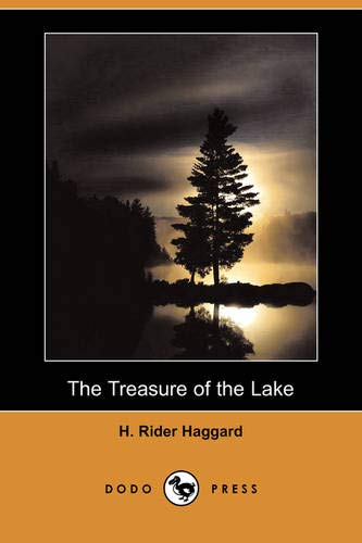 9781406571479: The Treasure of the Lake (Dodo Press)