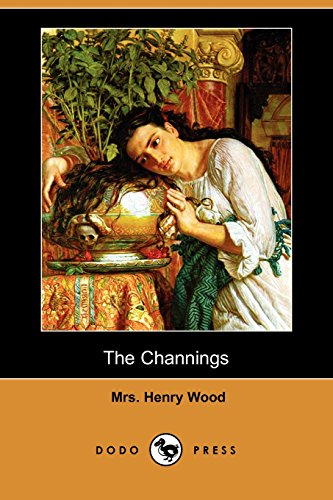 9781406571721: The Channings (Dodo Press)