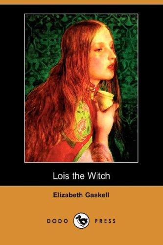 9781406572087: Lois the Witch (Dodo Press)