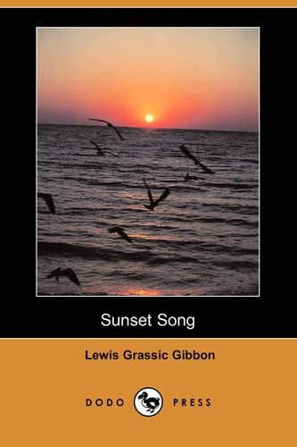 9781406572179: Sunset Song (Dodo Press)
