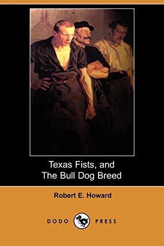 9781406572667: Texas Fists, and The Bull Dog Breed (Dodo Press)
