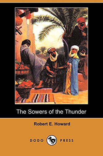 9781406572865: The Sowers of the Thunder (Dodo Press)