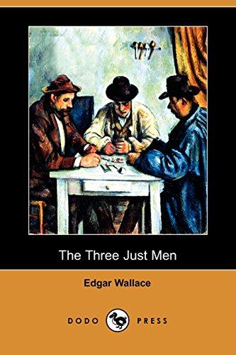9781406573121: The Three Just Men (Dodo Press)