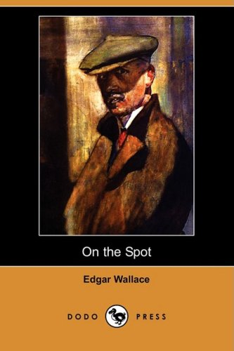 9781406573268: On the Spot: Violence and Murder in Chicago (Dodo Press)