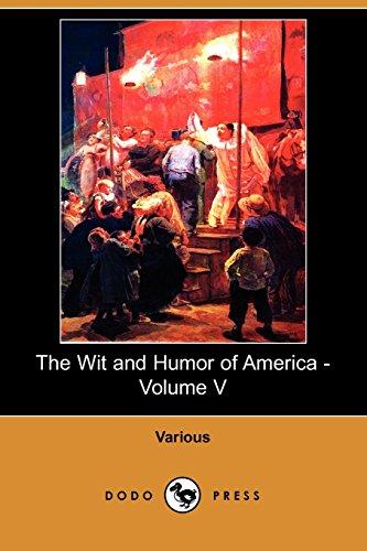 9781406573831: The Wit and Humor of America - Volume V (Dodo Press)
