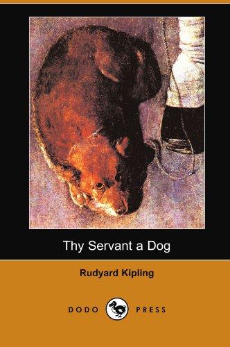 9781406574036: Thy Servant a Dog (Dodo Press)