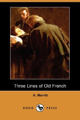 9781406574289: Three Lines of Old French (Dodo Press)