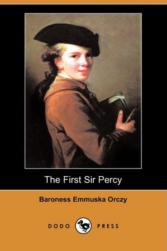9781406574395: The First Sir Percy