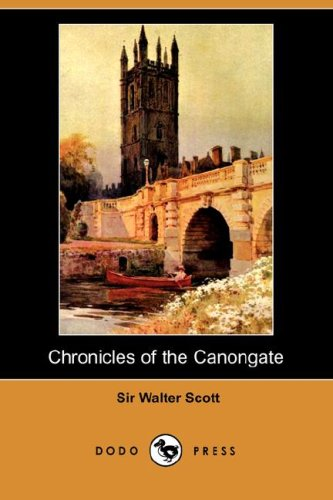 9781406574593: Chronicles of the Canongate (Dodo Press)