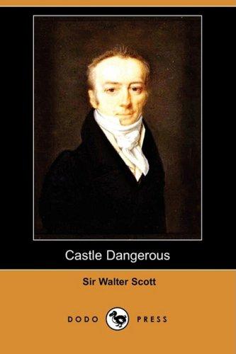 9781406574838: Castle Dangerous (Dodo Press)