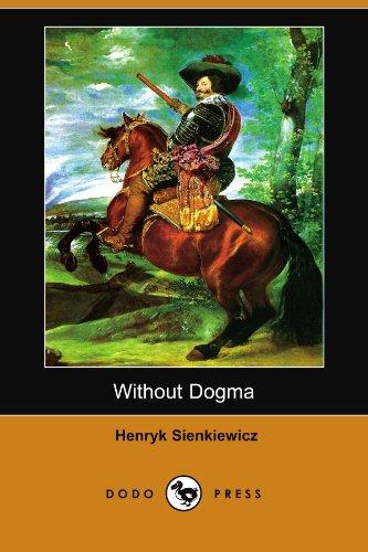 9781406574968: Without Dogma (Dodo Press)
