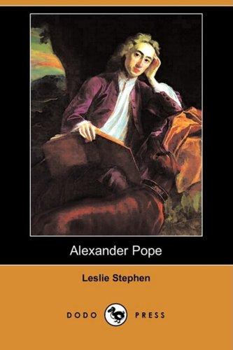 Alexander Pope (Dodo Press) (Paperback): Sir Leslie Stephen