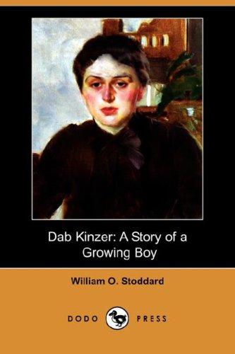 9781406575569: Dab Kinzer: A Story of a Growing Boy (Dodo Press)