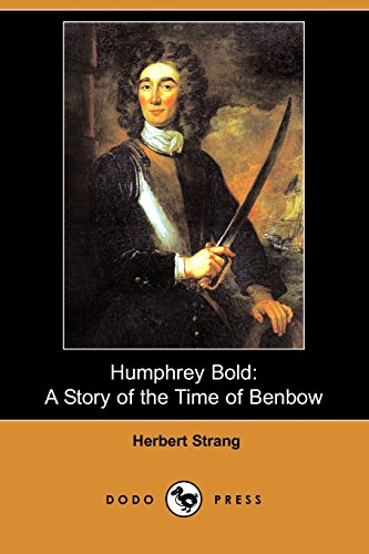 9781406575637: Humphrey Bold: A Story of the Time of Benbow (Dodo Press)