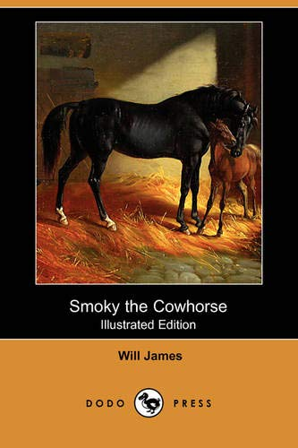 Smoky the Cowhorse (Paperback): Will James