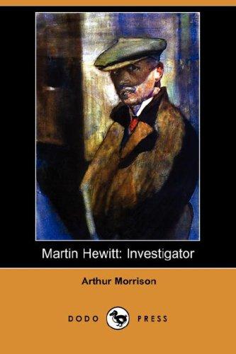 9781406577013: Martin Hewitt: Investigator (Dodo Press)