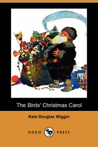 9781406577549: The Birds' Christmas Carol (Dodo Press)