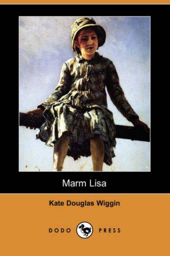 9781406577624: Marm Lisa (Dodo Press)