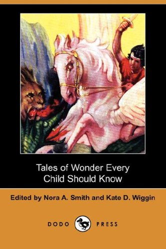 9781406577815: Tales of Wonder Every Child Should Know (Dodo Press)