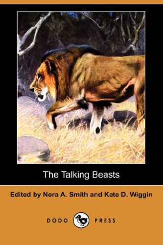 The Talking Beasts (Dodo Press)