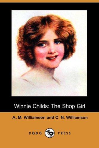 9781406578270: Winnie Childs: The Shop Girl (Dodo Press)