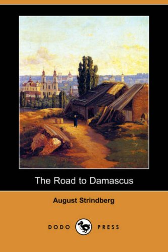9781406578485: The Road to Damascus (Dodo Press)