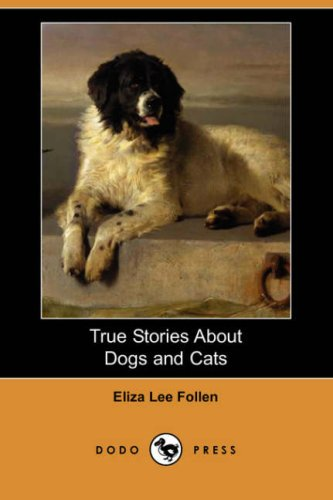 9781406578799: True Stories about Dogs and Cats (Dodo Press)