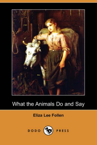 9781406578812: What the Animals Do and Say
