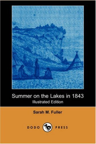 9781406581232: Summer on the Lakes in 1843 (Illustrated Edition) (Dodo Press)