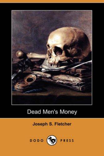 9781406581423: Dead Men's Money (Dodo Press)