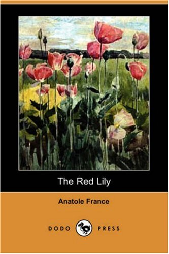 9781406581553: The Red Lily (Dodo Press)
