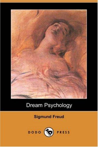 9781406581607: Dream Psychology