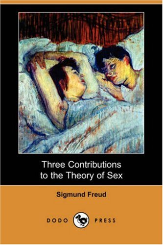 9781406581614: Three Contributions to the Theory of Sex (Dodo Press)