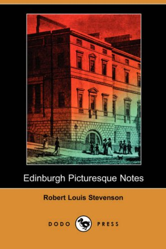 Edinburgh: Picturesque Notes