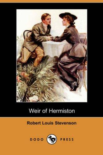 9781406582314: Weir of Hermiston (Dodo Press)