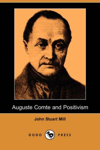9781406582543: Auguste Comte and Positivism (Dodo Press)