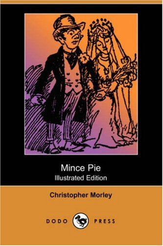 9781406582703: Mince Pie (Illustrated Edition) (Dodo Press)