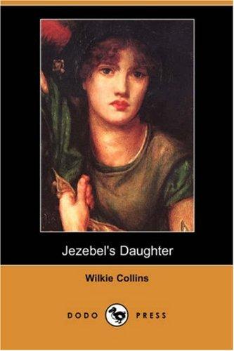 9781406582987: Jezebel's Daughter (Dodo Press)