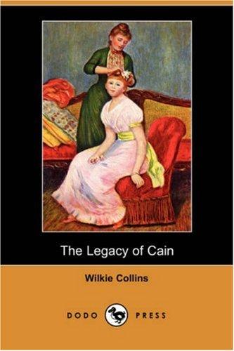 9781406583038: The Legacy of Cain (Dodo Press)