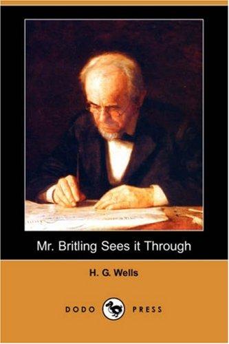 9781406584271: Mr. Britling Sees It Through (Dodo Press)