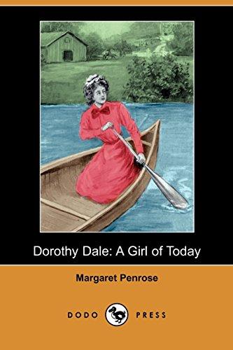 9781406586527: Dorothy Dale: A Girl of Today (Dodo Press)