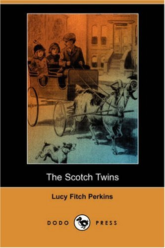 9781406586657: The Scotch Twins (Dodo Press)