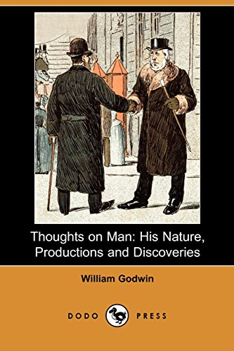 9781406587982: Thoughts on Man: His Nature, Productions and Discoveries (Dodo Press)