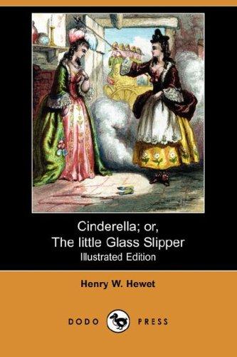9781406589375: Cinderella; Or, the Little Glass Slipper (Illustrated Edition) (Dodo Press)